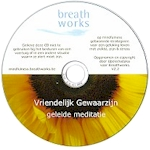 CD begeleide meditatie - vriendelijk gewaarzijn